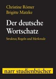 Der deutsche Wortschatz. Struktur, Regeln und Merkmale - Narr