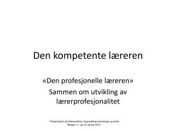 Den kompetente læreren - Bergen kommune