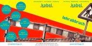 lehrabbruch - Kabel