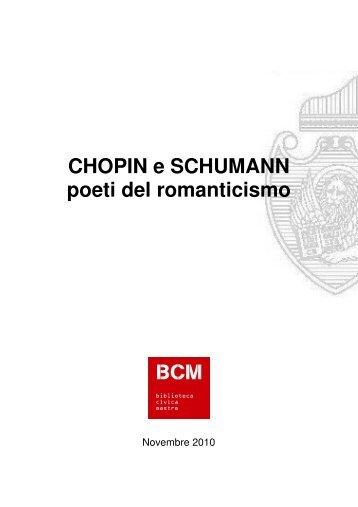 Bibliografia Chopin e Schumann (File PDF 1,21 - SBU - Comune di ...