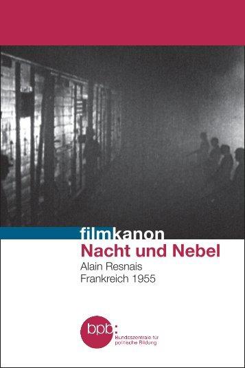 Nacht und Nebel - Bundeszentrale für politische Bildung