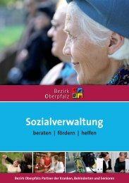 Sozialverwaltung - beraten - fördern - Bezirk Oberpfalz