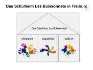 Das Schulheim Les Buissonnets in Freiburg