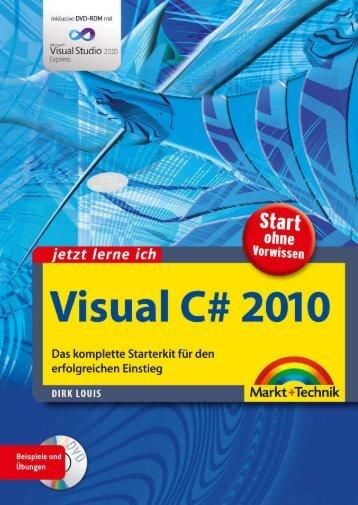 Jetzt lerne ich Visual C# 2010  - *ISBN 978-3-8272 ...
