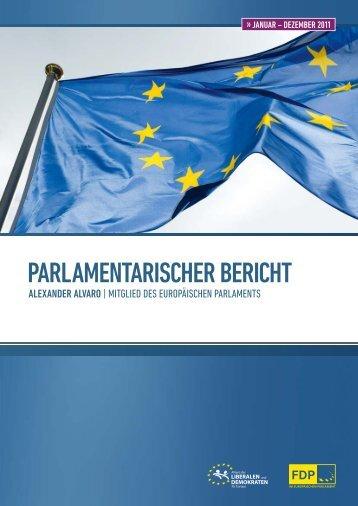 Parlamentarischer Bericht 2011 Alexander Alvaro