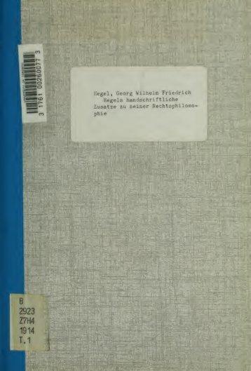 Hegels handschriftliche Zusätze zu seiner Rechtsphilosophie