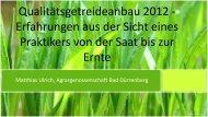 Qualitätsgetreideanbau 2012 - Erfahrungen aus der Sicht eines ...