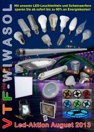 Mit unseren LED-Leuchtmitteln und Scheinwerfern ... - vtf-wiwasol