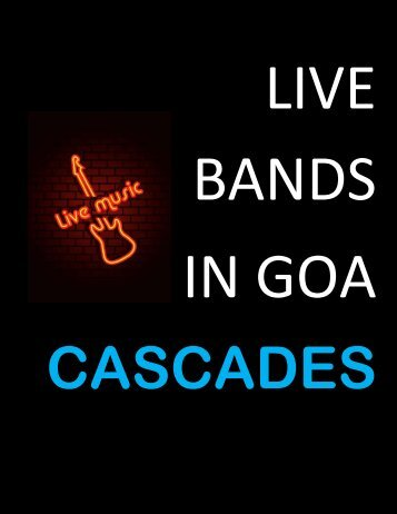 Cascades - Live Bands in Goa for cultural events