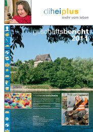 Geschäftsbericht 2011 als .pdf herunterladen. - Diheiplus