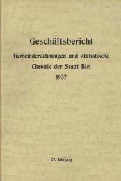 Geschäftsbericht der Stadtverwaltung Biel 1937