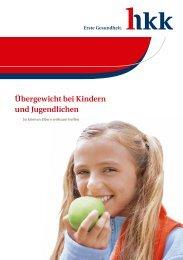 Übergewicht bei Kindern und Jugendlichen - hkk