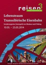 Lebenstraum Transsibirische Eisenbahn