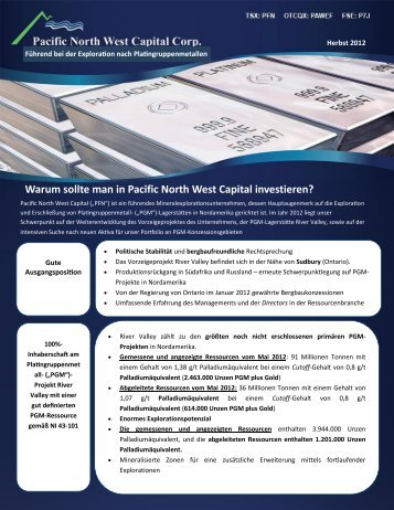 Warum sollte man in Pacific North West Capital investieren?