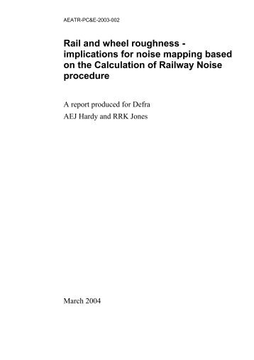 Rail and wheel roughness - implications for noise ... - ARCHIVE: Defra