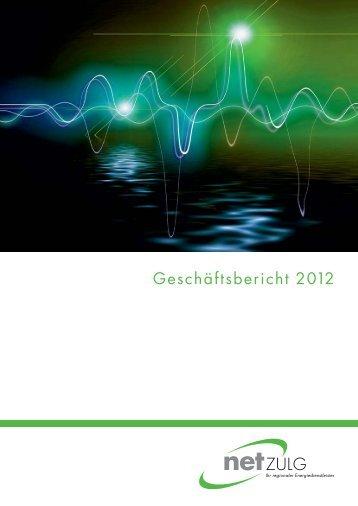 Geschäftsbericht 2012 - NetZulg AG