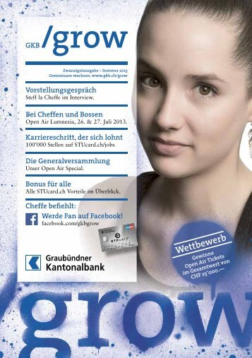 GKB /grow-Magazin Sommer 2013 - Graubündner Kantonalbank