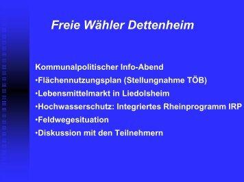 Informationsveranstaltung (pdf 2,2MB) - Freie Wähler Dettenheim