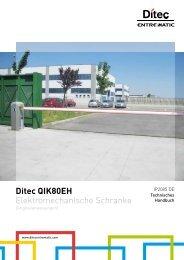 Ditec QIK80EH Elektromechanische Schranke
