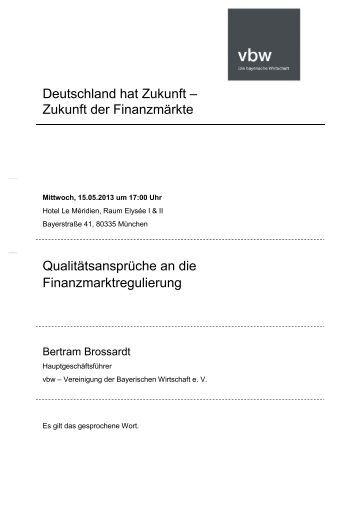 Qualitätsansprüche an die Finanzmarktregulierung - bayme vbm