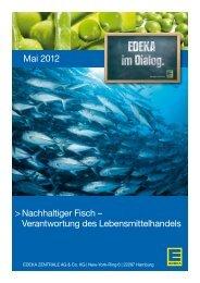 Mai 2012 > Nachhaltiger Fisch – Verantwortung des ... - Edeka