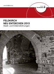 FELDKIRCH NEU ENTDECKEN 2013 - Bodensee Vorarlberg