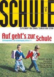 Stellungnahmen zum Schuleingang Seiten 3–7 Berichte aus dem ...