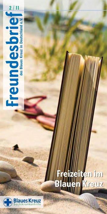 Freundesbrief-2-2011.pdf herunterladen - Blaues Kreuz