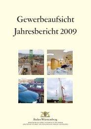 Gewerbeaufsicht Jahresbericht 2009 - Gewerbeaufsicht - Baden ...