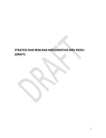 Strategi dan Rencana Implementasi MRV REDD+ - Satgas REDD Plus