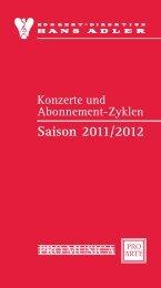 Saison 2011/2012 PRO MUSICA - Konzert-Direktion Hans Adler