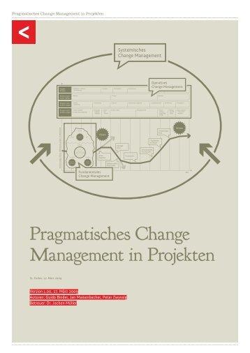 Pragmatisches Change Management in Projekten - Universität St ...
