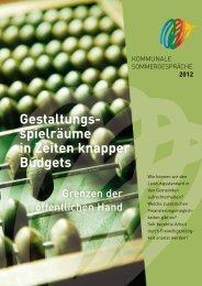 Gestaltungsspielräume in Zeiten knapper Budgets - Kommunalkredit ...