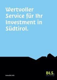 Wertvoller Service für Ihr Investment in Südtirol - BLS