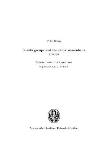 Suzuki groups and the other Zassenhaus groups - Mathematisch ...