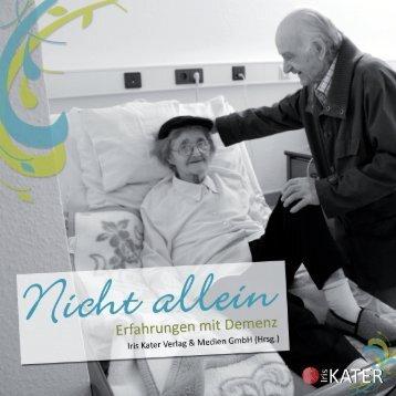 Erfahrungen mit Demenz Fotos von Dieter Kunst - vera buck