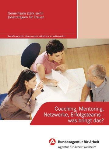Coaching, Mentoring, Netzwerke, Erfolgsteams - was bringt das?
