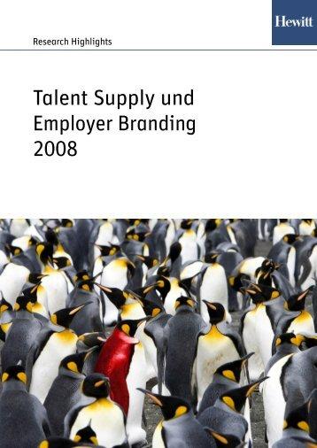 Talent Supply und Employer Branding 2008