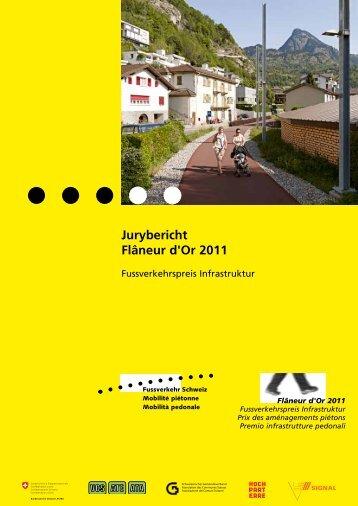 Jurybericht Flâneur d'Or 2011 - Bundesamt für Strassen