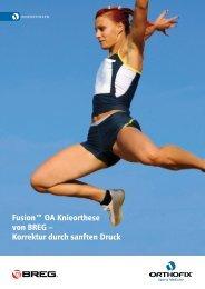 Fusion™ OA Knieorthese von BREG – Korrektur durch ... - Orthofix