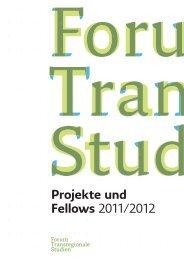 Projekte und Fellows 2011/2012 - Forum Transregionale Studien