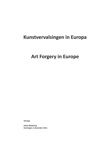 Kunstvervalsingen in Europa Art Forgery in Europe - Johan Meijering
