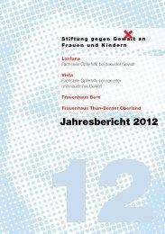 Jahresbericht 2012 mit Berichten und Zahlen - Stiftung gegen Gewalt