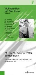 Violinstudien mit Yair Kless 21. bis 28. Februar 2009 Sindelfingen