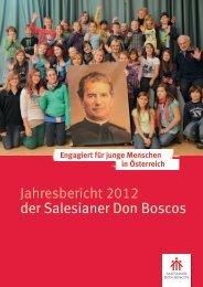 Jahresbericht 2012 der Salesianer Don Boscos - Don Bosco in ...