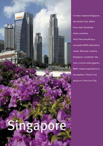 In many respects Singapore, the Garden City, differs ... - MICE-Contact