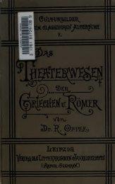 Schauspiel und Theaterwesen der Griechen und Römer