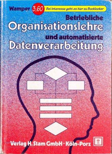 Betriebliche Organisationslehre und automatisierte ...