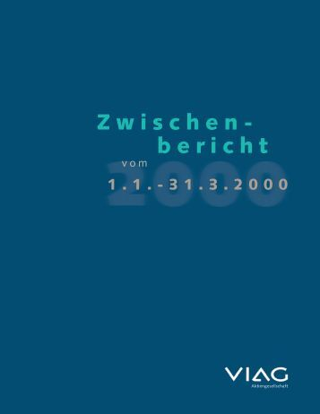 VIAG Zwischenbericht I/2000 (PDF, 191 KB) - E.ON AG