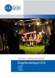 OKG-Report 2010 - Thüringer Landesmedienanstalt